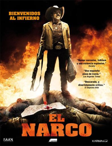 Ver El Narco El Infierno 2010 Online