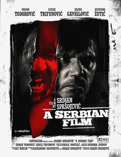 Ver A Serbian Film Una Película Serbia 2010 Online