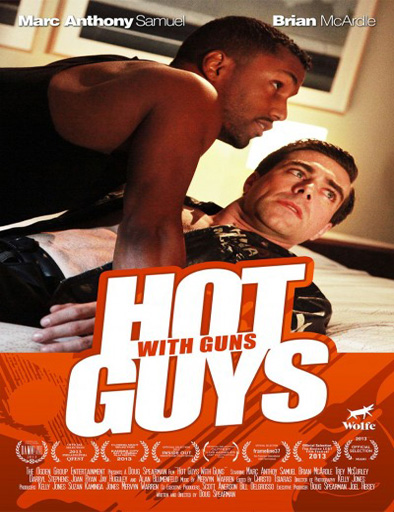 Ver Hot Guys with Guns (2013) online
