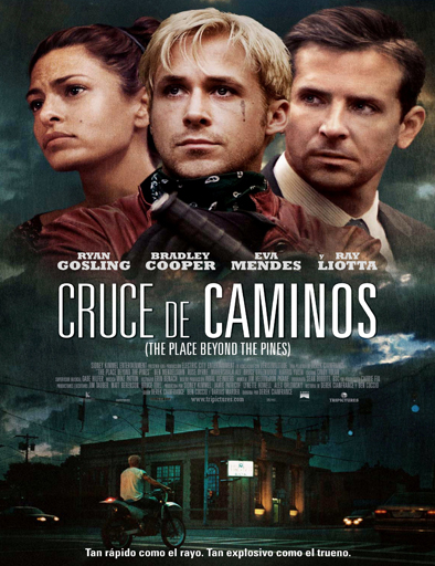 The Place Beyond the Pines (Cruce de caminos)