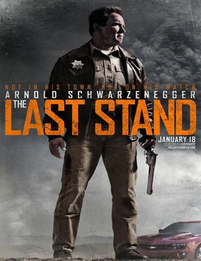 The Last Stand (El último desafío)