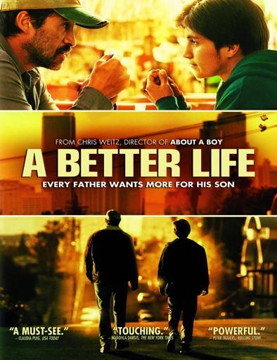 Una vida mejor (A Better Life)