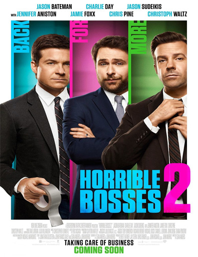 Cómo acabar con tu jefe 2 (Horrible Bosses 2)