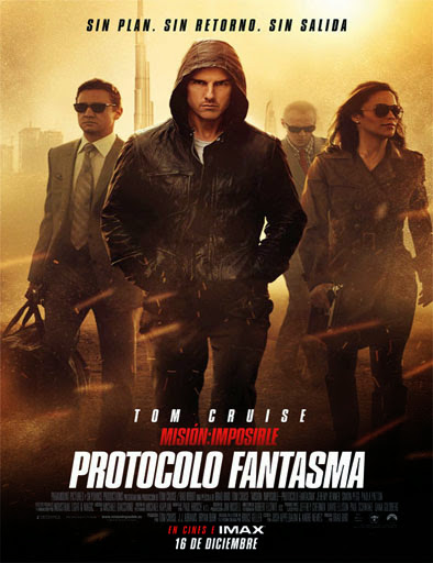 Misión imposible: Protocolo Fantasma (Misión imposible IV)