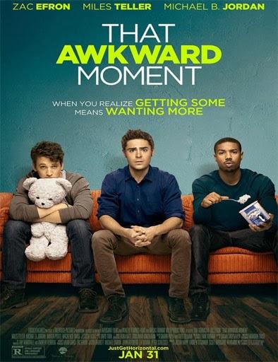 That Awkward Moment (Las novias de mis amigos) (2014)  [DVD-Rip]