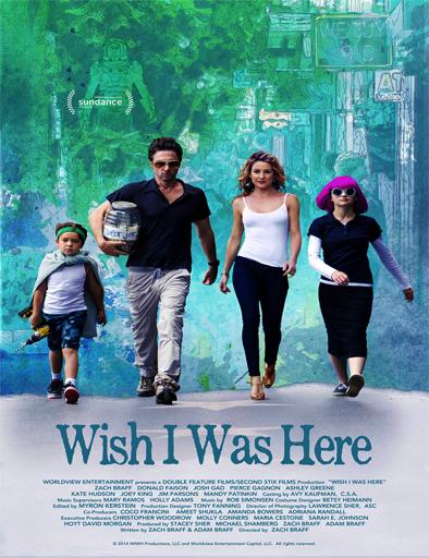 Ojalá estuviera aquí (Wish I Was Here) (2014) online