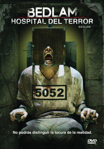 Bedlam Hospital del Terror (2015) [Dvdrip] [Latino] [1 Link]