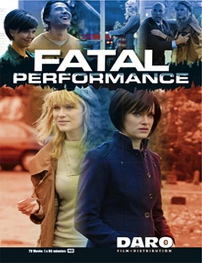 Fatal Performance (La impostora)