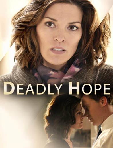 Deadly Hope (Esperanza Mortal)