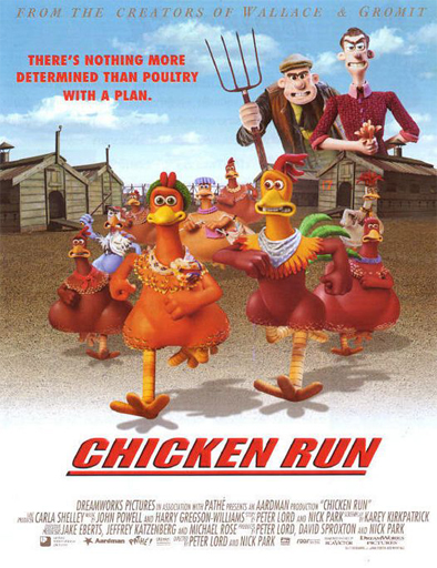 Chicken Run (Pollitos en fuga)
