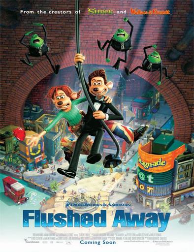 Flushed Away (Lo que el agua se llevó)
