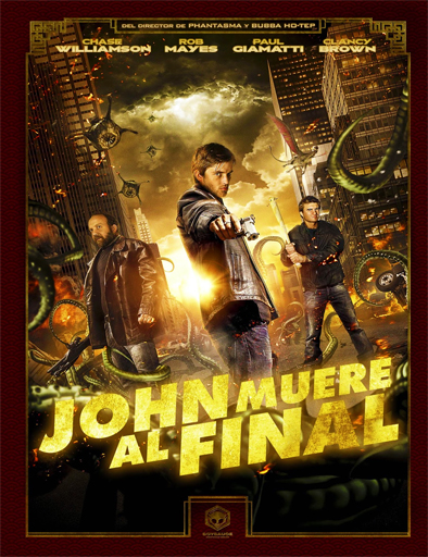 John Dies at the End (John muere al final)