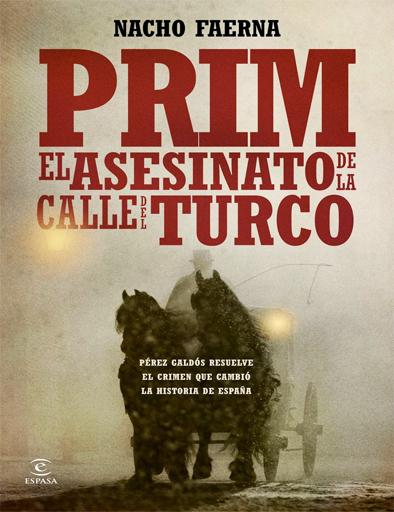 Prim, el asesinato de la calle del Turco