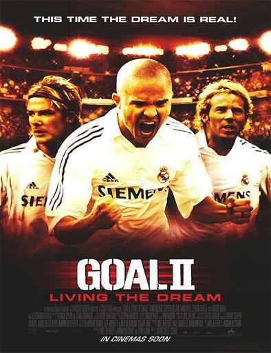 Poster de ¡Gol 2! Viviendo el sueño
