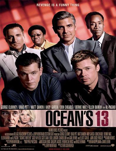 Ahora Son 13 (Ocean's Thirteen)