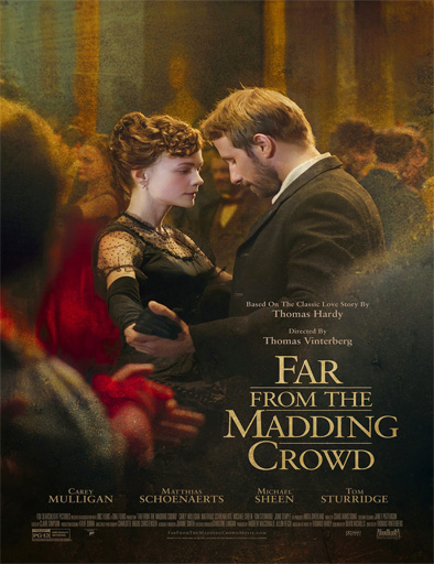 Lejos del mundanal ruido / Far from the Madding Crowd