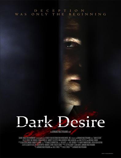 Dark Desire (Oscuro deseo) (2012) [DVDRip] [Latino] [1 Link] [MEGA]