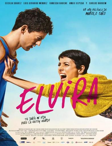http://gnula.nu/wp-content/uploads/2015/08/Elvira_te_daria_mi_vida_pero_la_estoy_usando_poster_latino.jpg