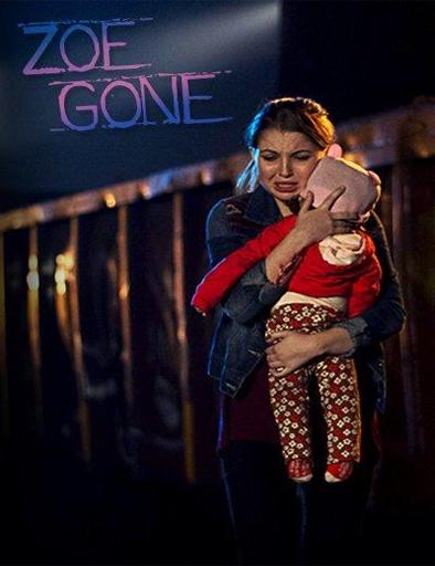 Zoe, alerta de secuestro (Zoe Gone)