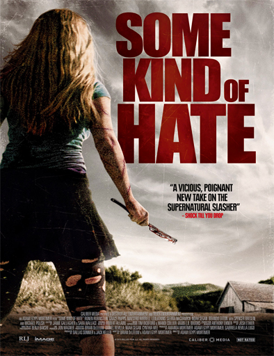 Some Kind of Hate (2015) [DVDS] [VOSE] [1 Link] [MEGA]