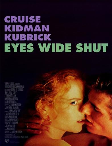 Ver pelicula Eyes wide shut: Ojos bien cerrados 1999