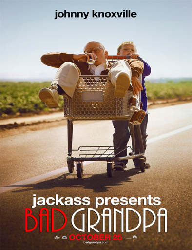 Poster de Jackass Presents: Bad Grandpa