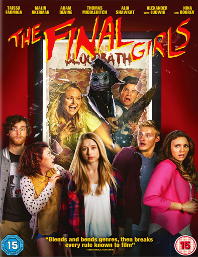 The Final Girls (Las últimas supervivientes) ()
