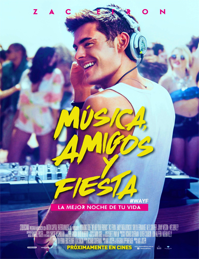 Poster de We Are Your Friends (Música, amigos y fiesta)