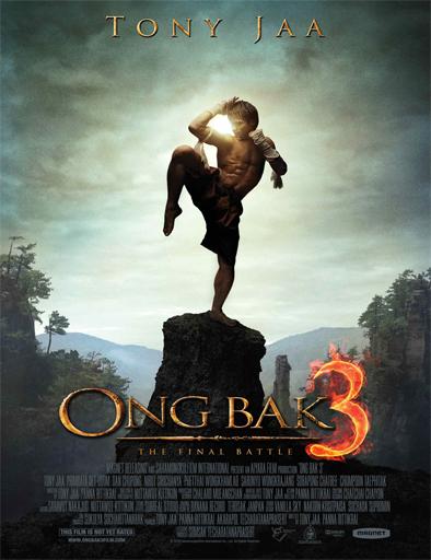 Ver Ong Bak 3 The Final Battle 2010 Online