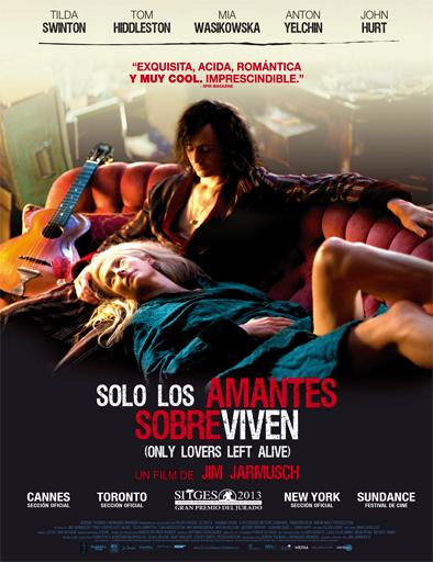 Only Lovers Left Alive (Sólo los amantes sobreviven)