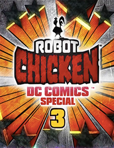 Robot Chicken DC Comics Special 3: Magical Friendship