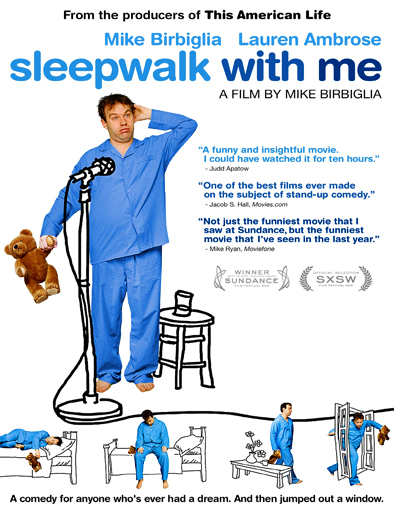 Sleepwalk with Me ()