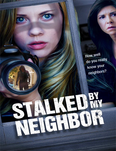 Stalked by My Neighbor (Fotografía de un asesinato)