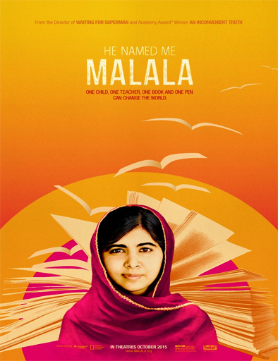 He Named Me Malala (Él me nombró Malala)