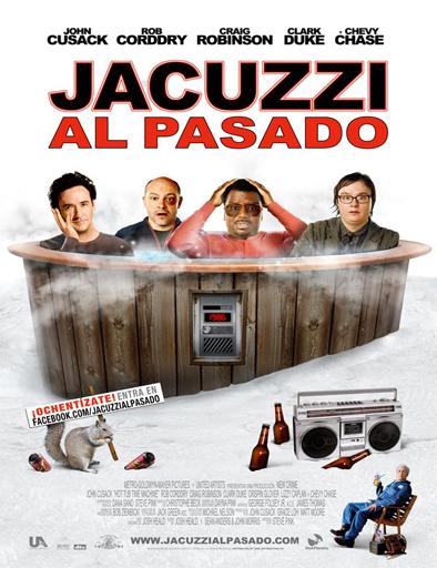 Poster de Hot Tub Time Machine (Jacuzzi al pasado)