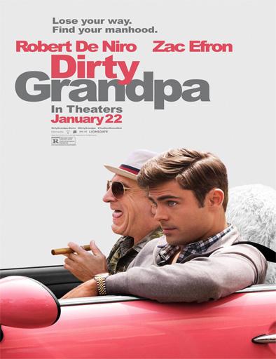 Mi abuelo es un peligro (Dirty Grandpa)
