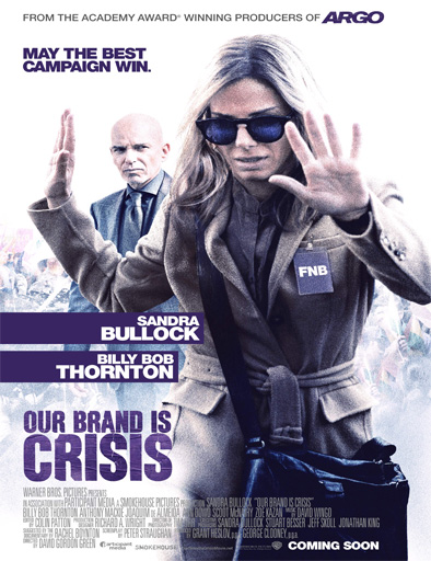 Our Brand Is Crisis (Experta en crisis)