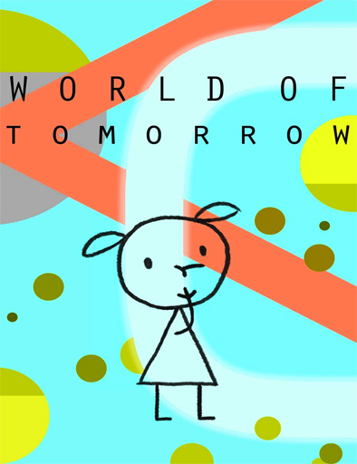 Poster de World of Tomorrow (Mundo del mañana)