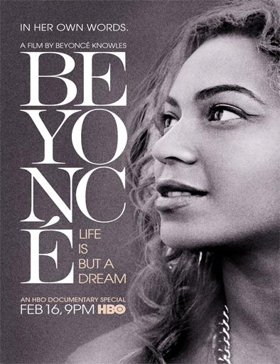 Beyoncé: La vida no es más que un sueño ()