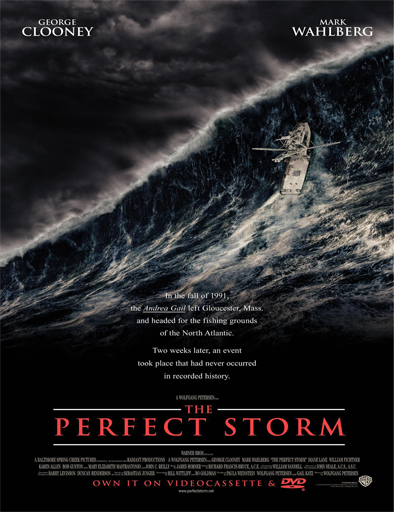 The Perfect Storm (La tormenta perfecta)
