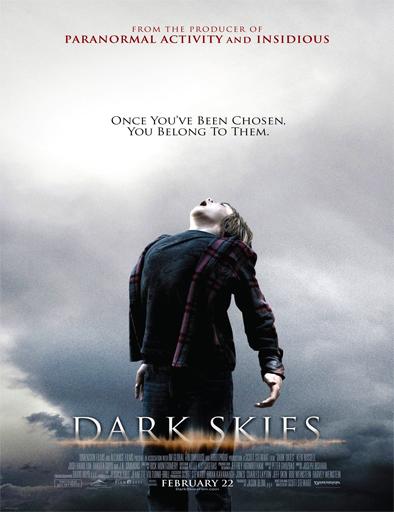 Ver Dark Skies (Los elegidos) (2013) online
