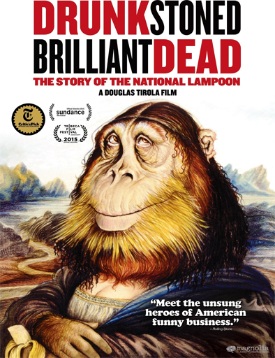 Poster de Drunk Stoned Brilliant Dead: The Story of the National Lampoon