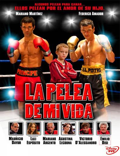 Poster de La pelea de mi vida