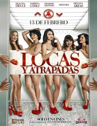 Poster de Locas y Atrapadas