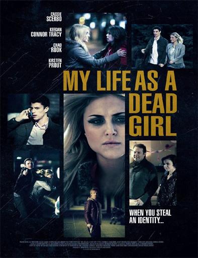 Poster de My Life as a Dead Girl (Doble identidad)