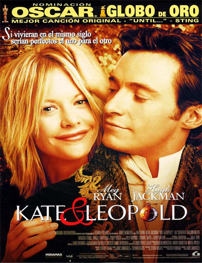 Kate y Leopold (2001) online Kate_and_Leopold_poster_espa%C3%B1ol