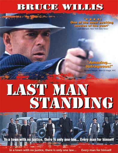 Ver Last Man Standing El último Hombre 1996 Online
