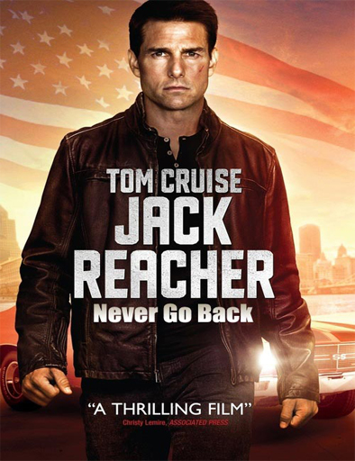 Ver Jack Reacher 2 Online (2016) Never Go Back Sin Regreso Gratis HD Pelicula Completa
