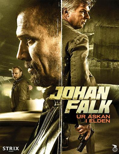 Poster de Johan Falk: Ur askan i elden