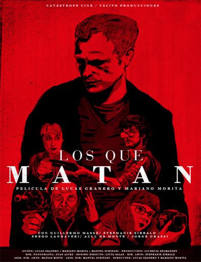Los que matan (2015) (2015)
